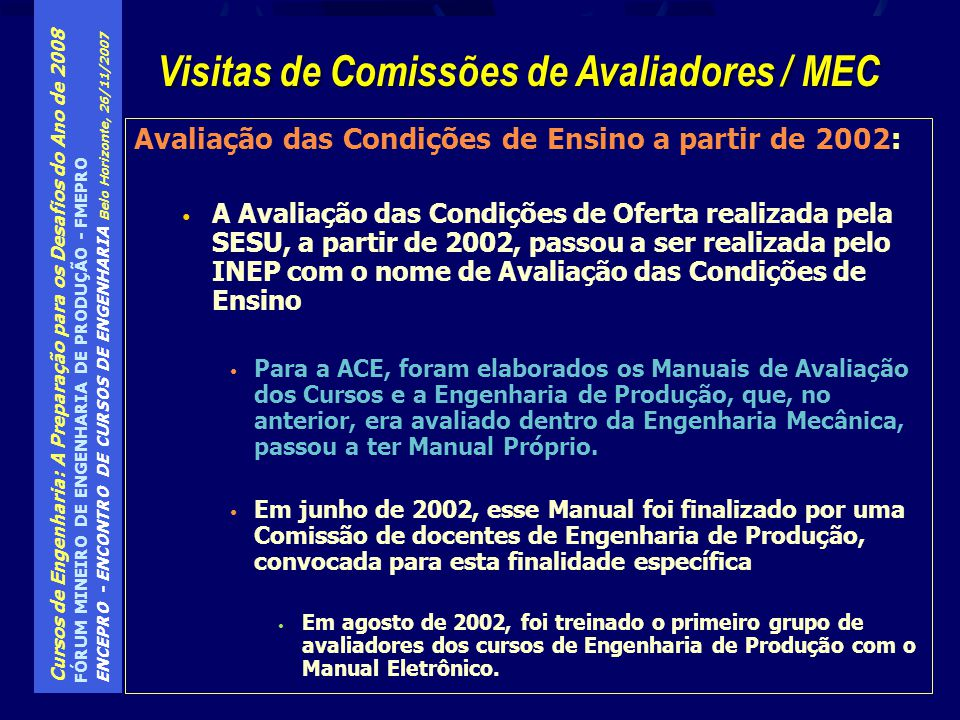 Visitas de Comissões de Avaliadores / MEC