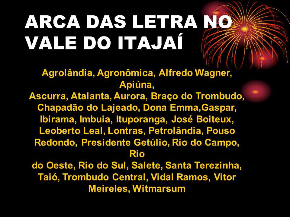 ARCA DAS LETRA NO VALE DO ITAJAÍ