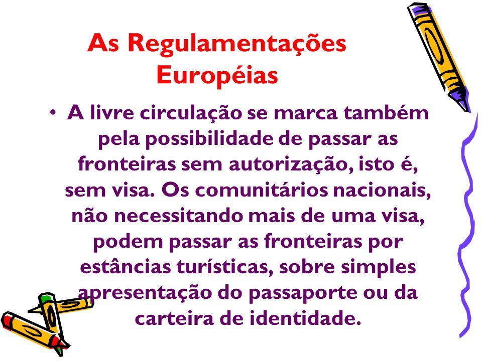 As Regulamentações Européias