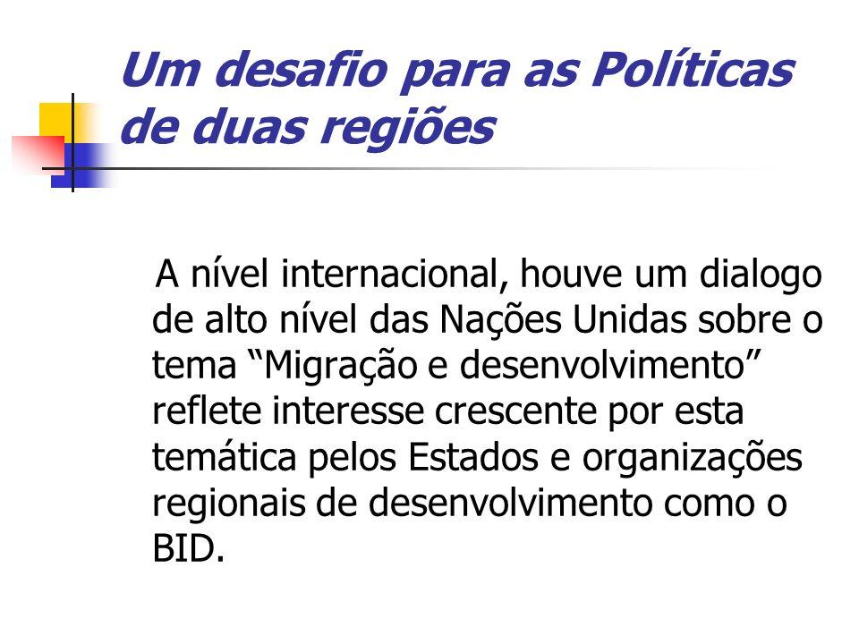 Um desafio para as Políticas de duas regiões