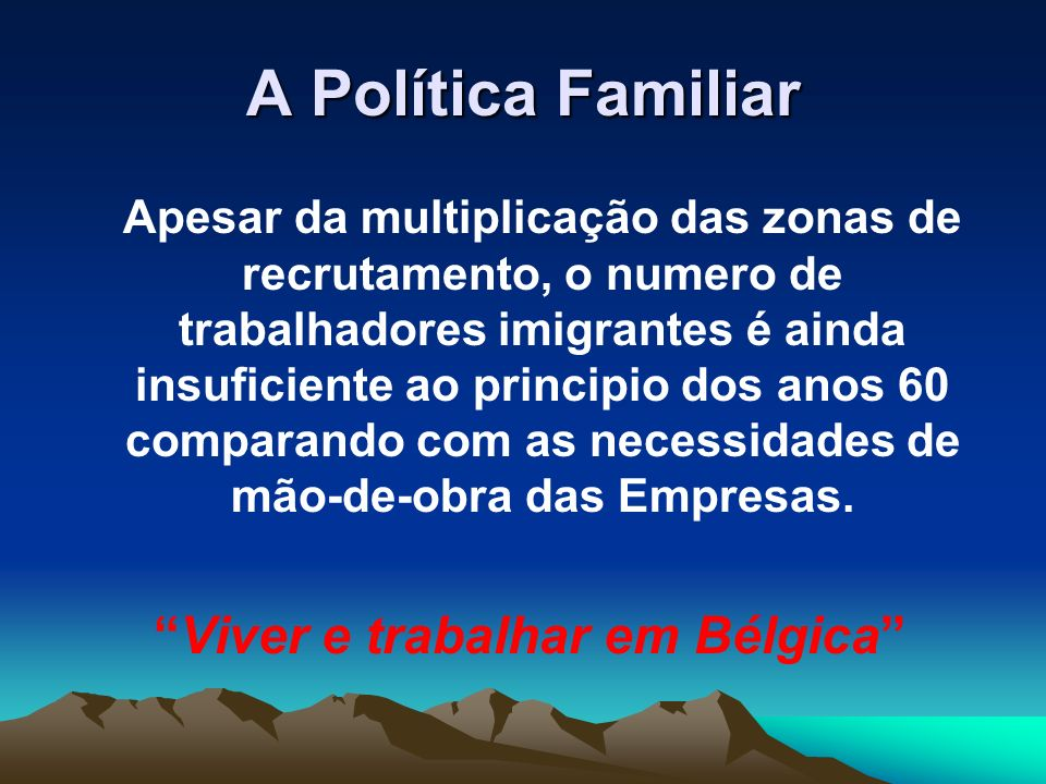 A Política Familiar
