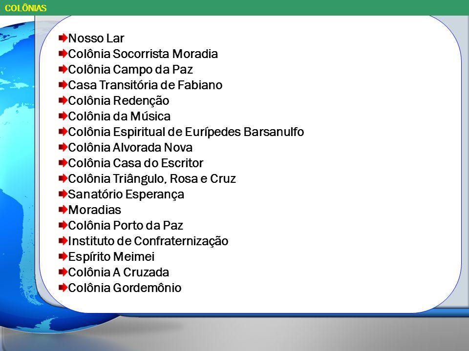 Colônia Socorrista Moradia Colônia Campo da Paz