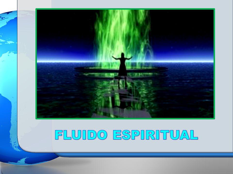 FLUIDO ESPIRITUAL