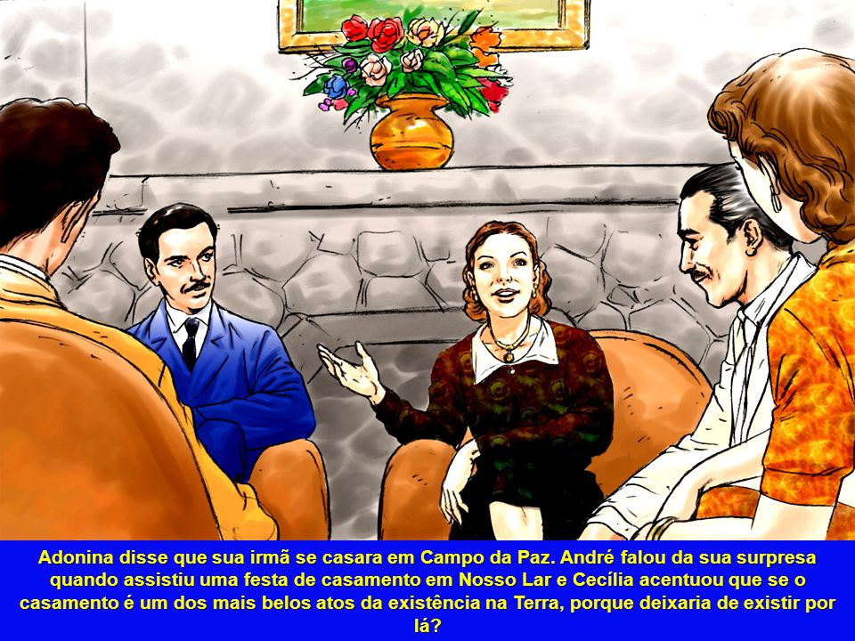 Adonina disse que sua irmã se casara em Campo da Paz