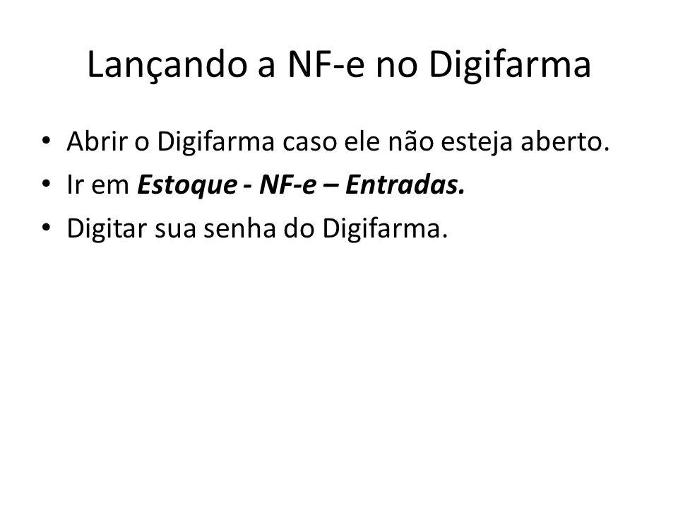 Lançando a NF-e no Digifarma