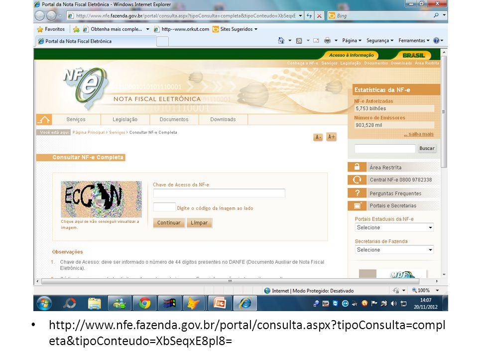 http://www. nfe. fazenda. gov. br/portal/consulta. aspx