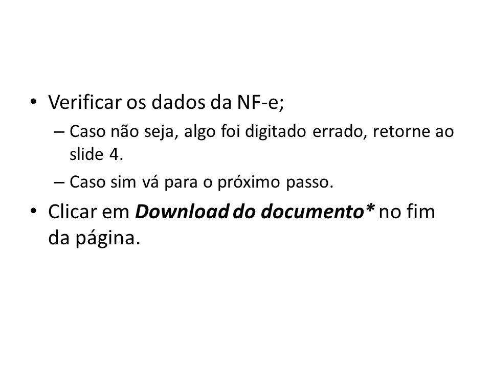 Verificar os dados da NF-e;