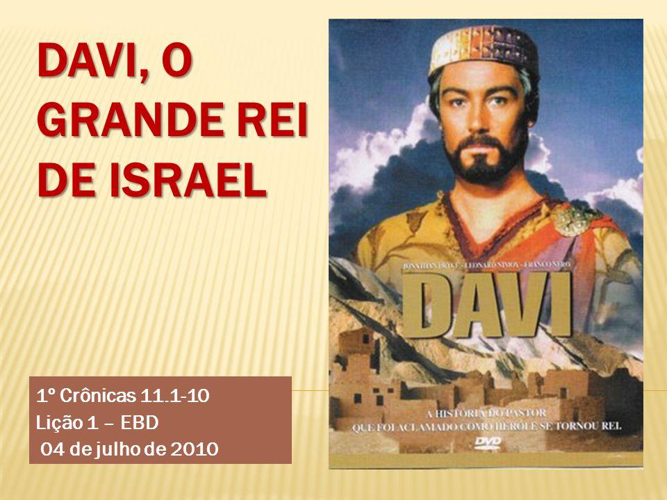Davi, o grande rei de Israel
