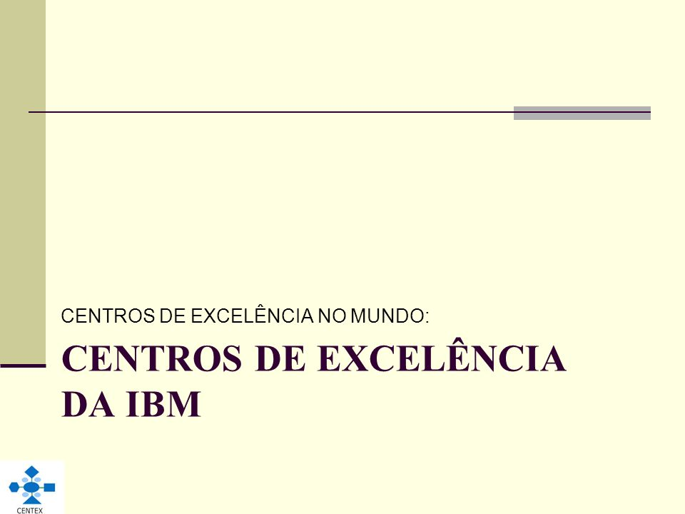 CENTROS DE EXCELÊNCIA DA IBM