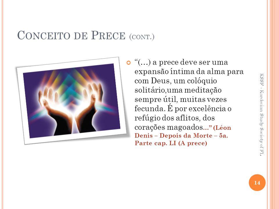 Conceito de Prece (cont.)