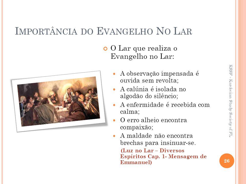 Importância do Evangelho No Lar