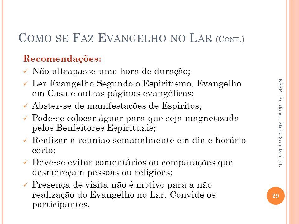 Como se Faz Evangelho no Lar (Cont.)