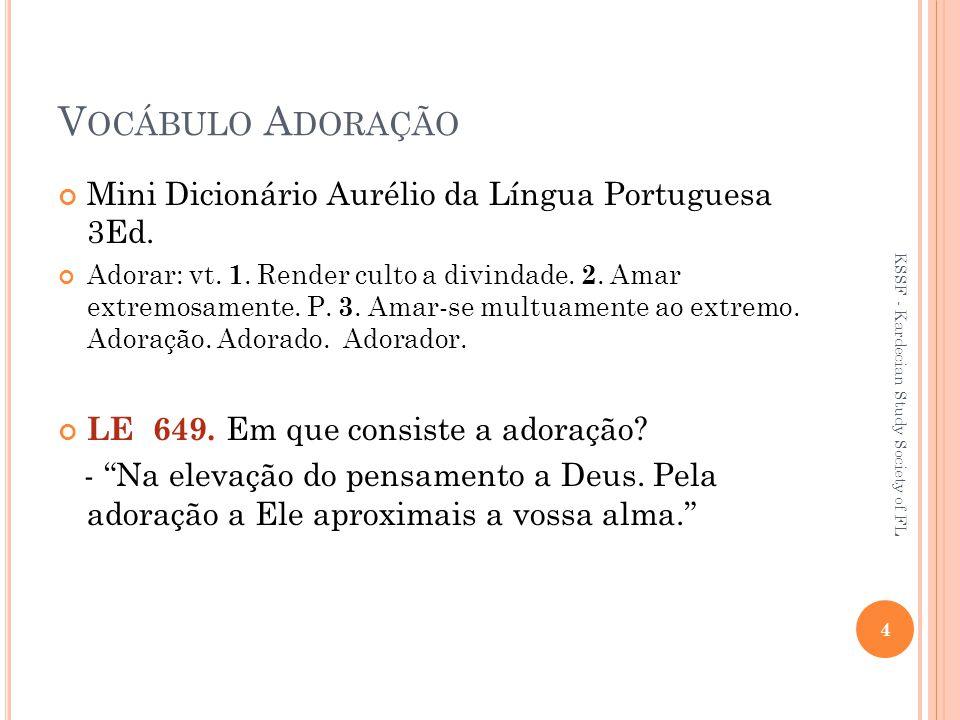 Vocábulo Adoração Mini Dicionário Aurélio da Língua Portuguesa 3Ed.