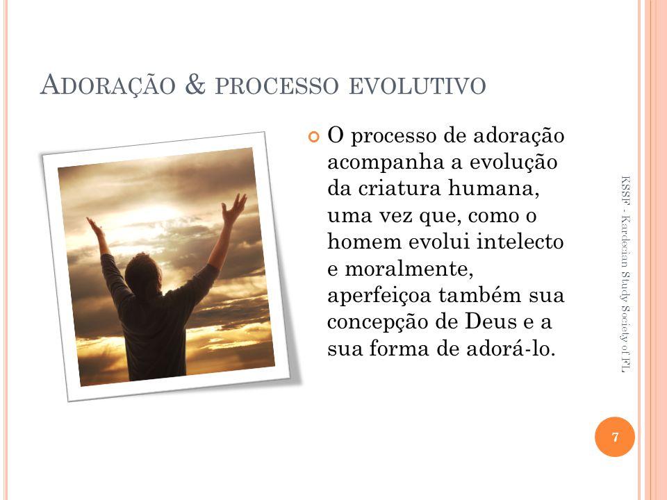 Adoração & processo evolutivo