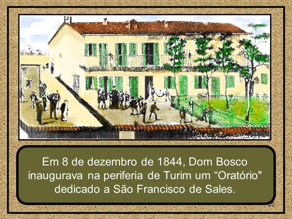 Em 8 de dezembro de 1844, Dom Bosco inaugurava na periferia de Turim um Oratório dedicado a São Francisco de Sales.