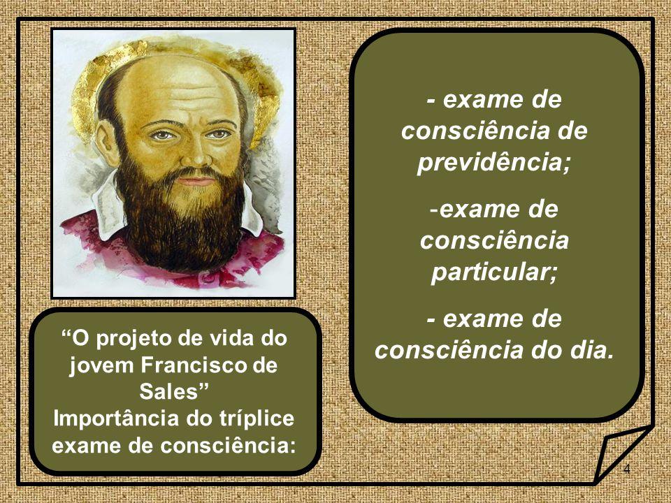 - exame de consciência de previdência;