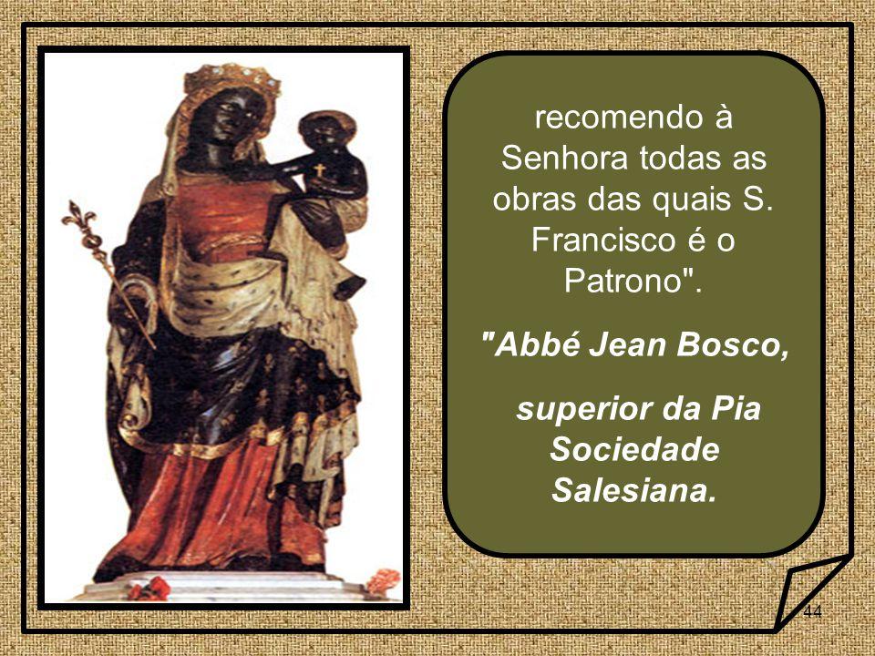 superior da Pia Sociedade Salesiana.