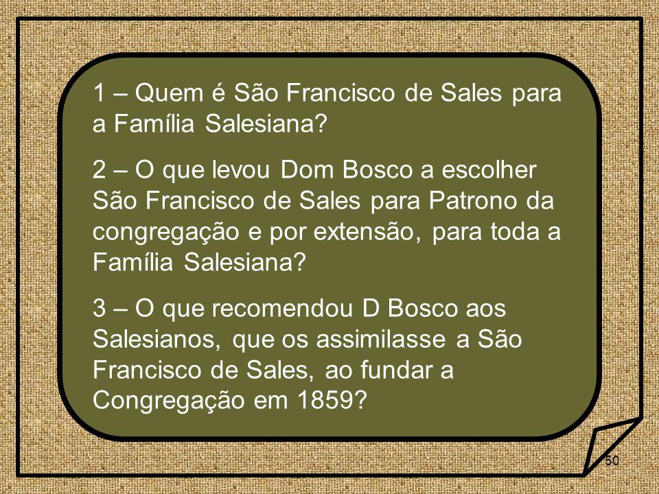 1 – Quem é São Francisco de Sales para a Família Salesiana