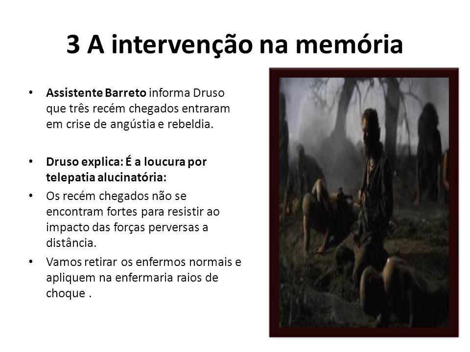 3 A intervenção na memória