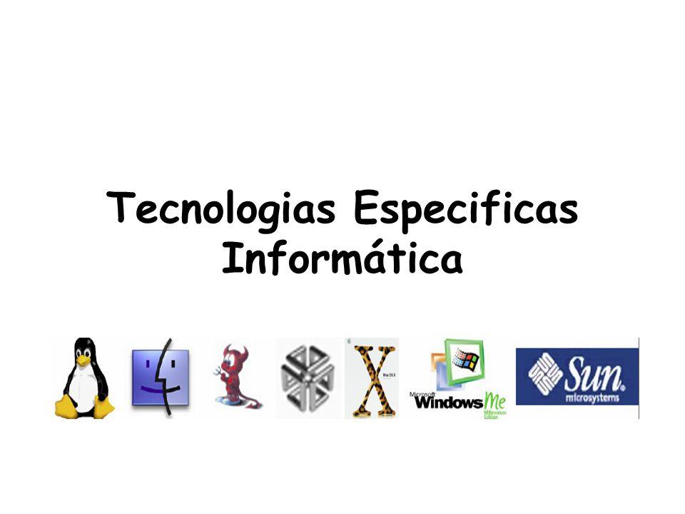 Tecnologias Especificas Informática