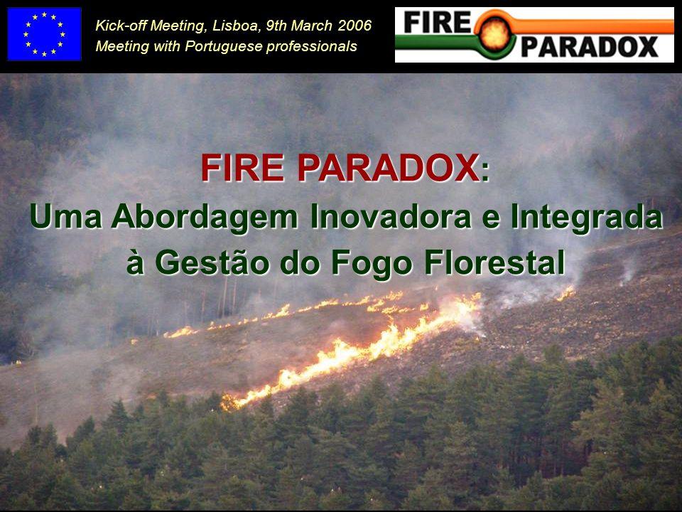 Uma Abordagem Inovadora e Integrada à Gestão do Fogo Florestal