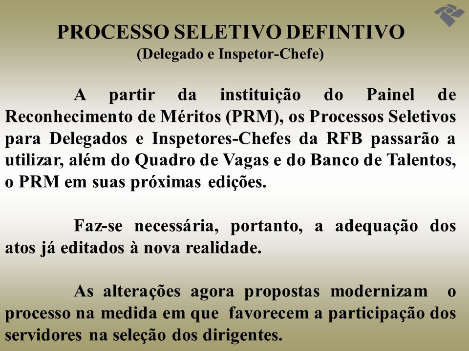 PROCESSO SELETIVO DEFINTIVO (Delegado e Inspetor-Chefe)