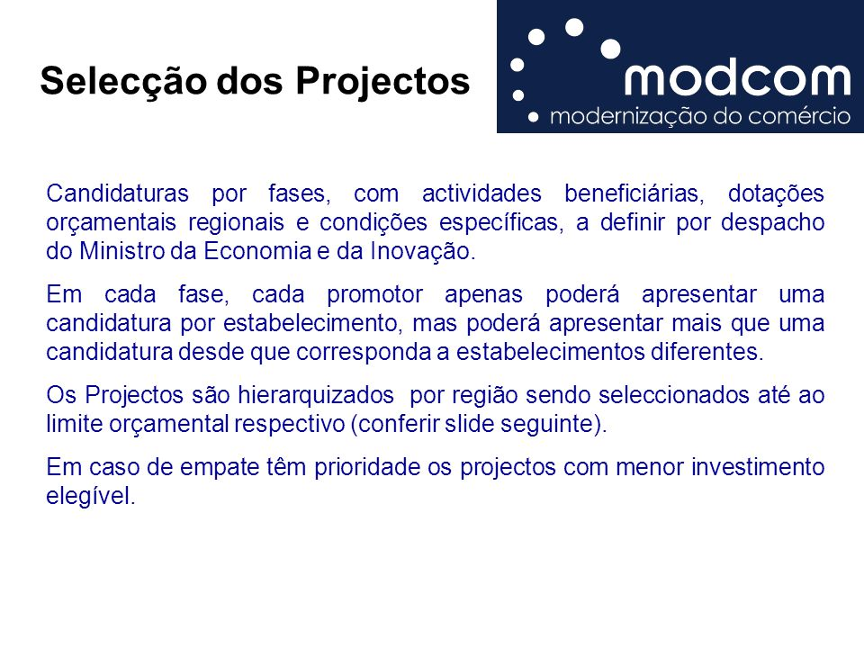 Selecção dos Projectos