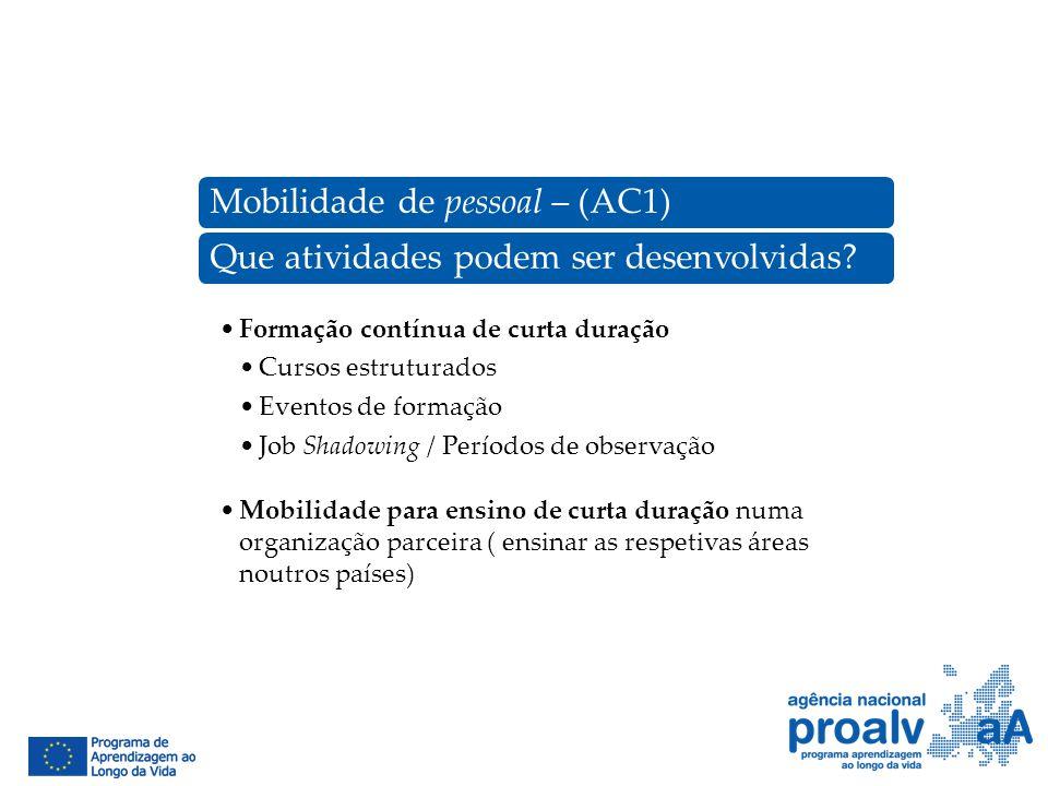 Mobilidade de pessoal – (AC1) Que atividades podem ser desenvolvidas