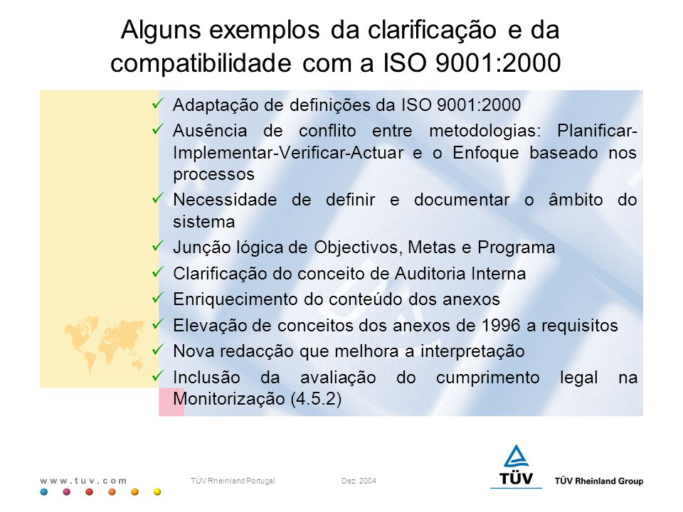 Alguns exemplos da clarificação e da compatibilidade com a ISO 9001:2000