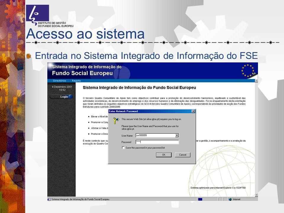 Acesso ao sistema Entrada no Sistema Integrado de Informação do FSE