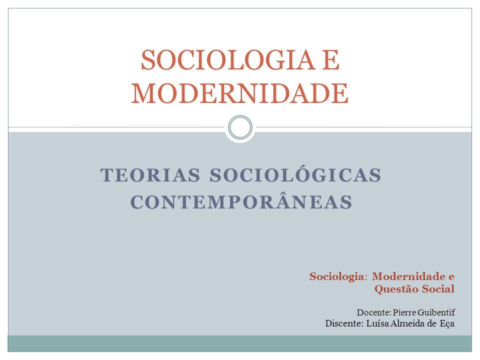 SOCIOLOGIA E MODERNIDADE