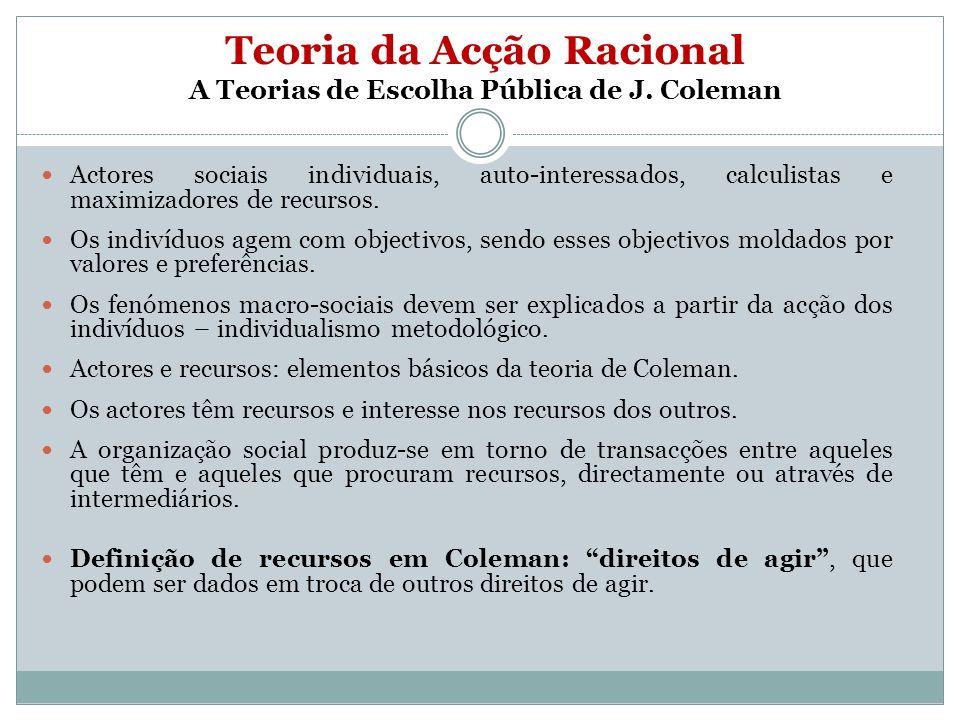 Teoria da Acção Racional A Teorias de Escolha Pública de J. Coleman