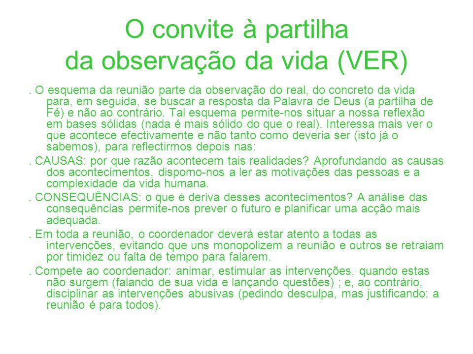 O convite à partilha da observação da vida (VER)