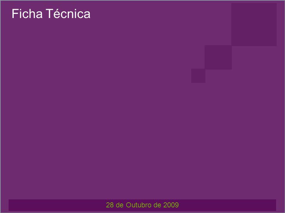 Ficha Técnica 28 de Outubro de 2009 GUIÃO Carlos Plácido