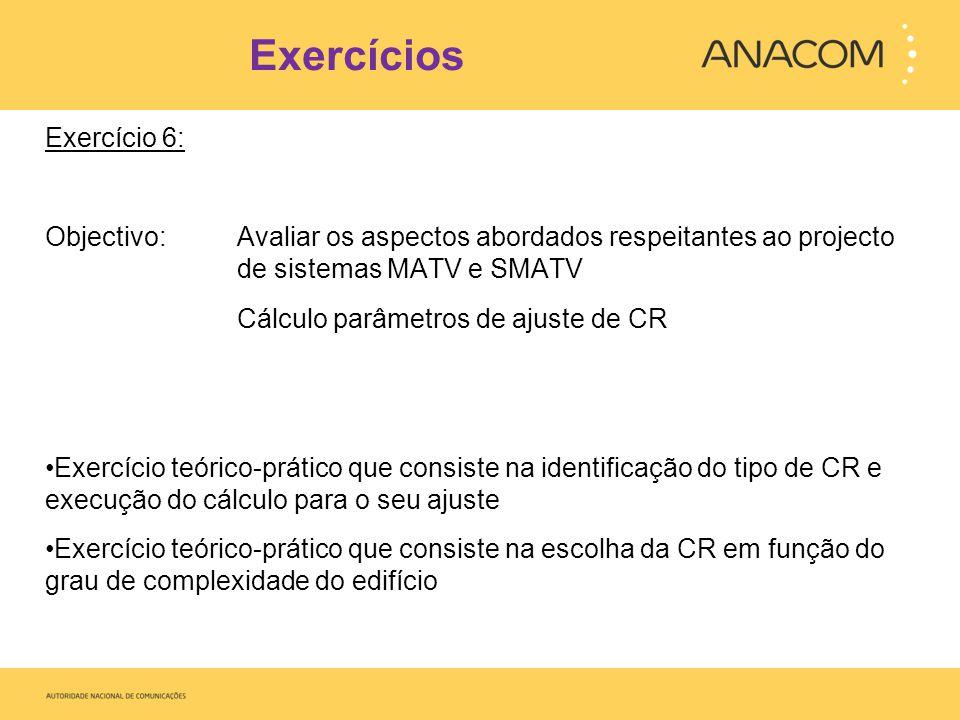 Exercícios Exercício 6: