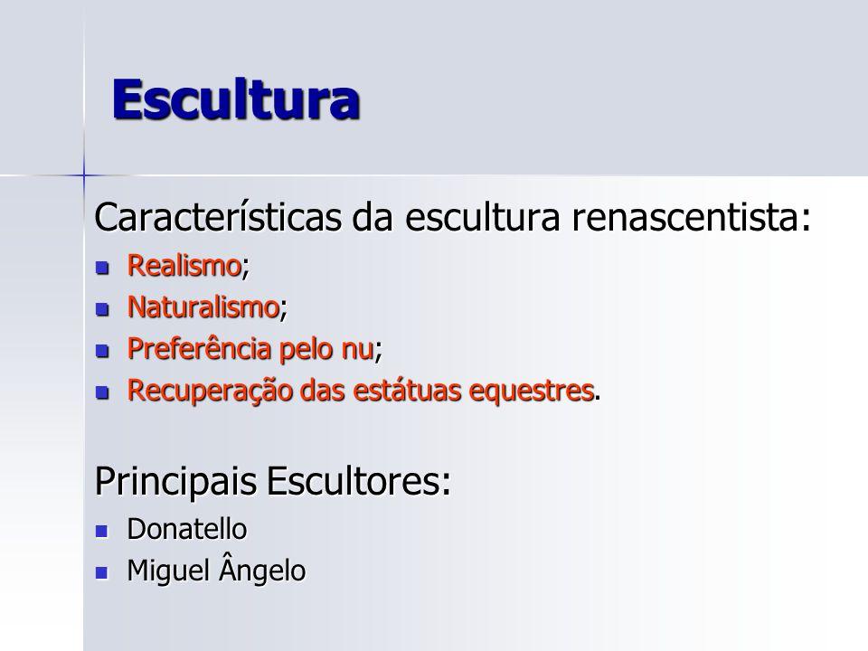 Escultura Características da escultura renascentista: