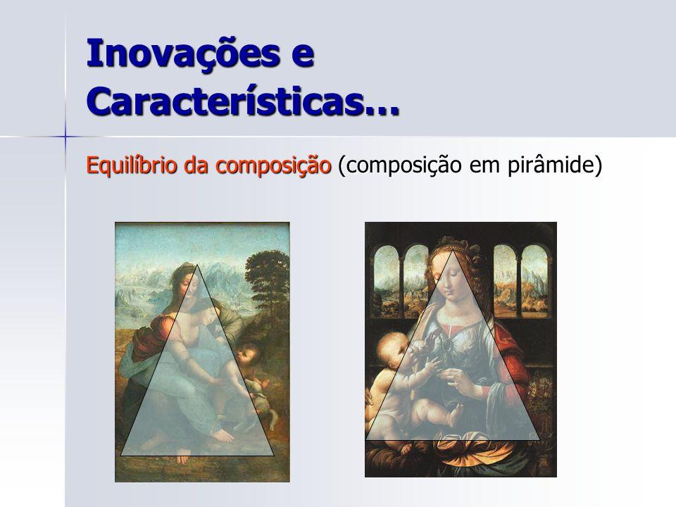 Inovações e Características…