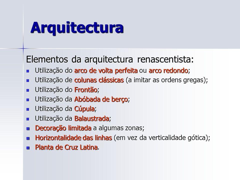 Arquitectura Elementos da arquitectura renascentista: