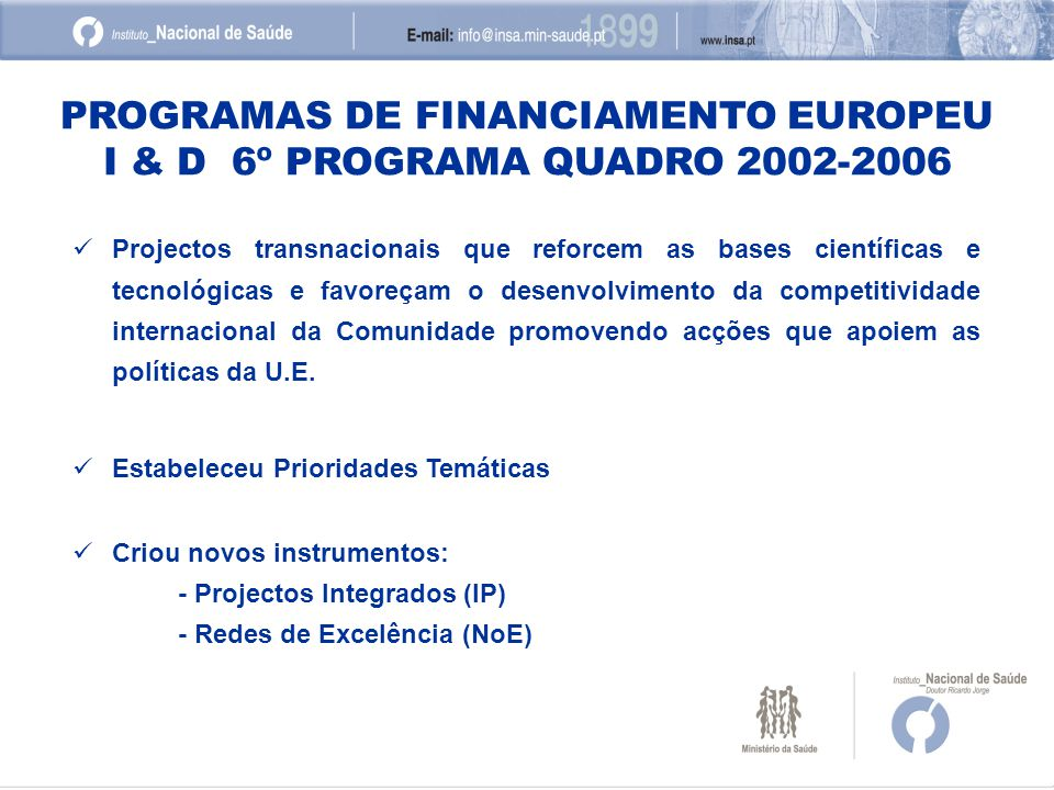 PROGRAMAS DE FINANCIAMENTO EUROPEU