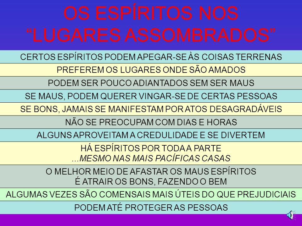 OS ESPÍRITOS NOS LUGARES ASSOMBRADOS