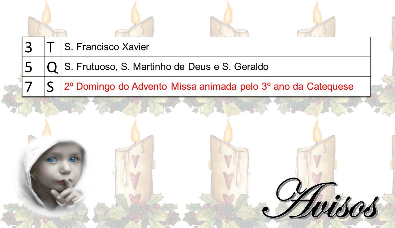 Avisos 3 T 5 Q 7 S S. Francisco Xavier