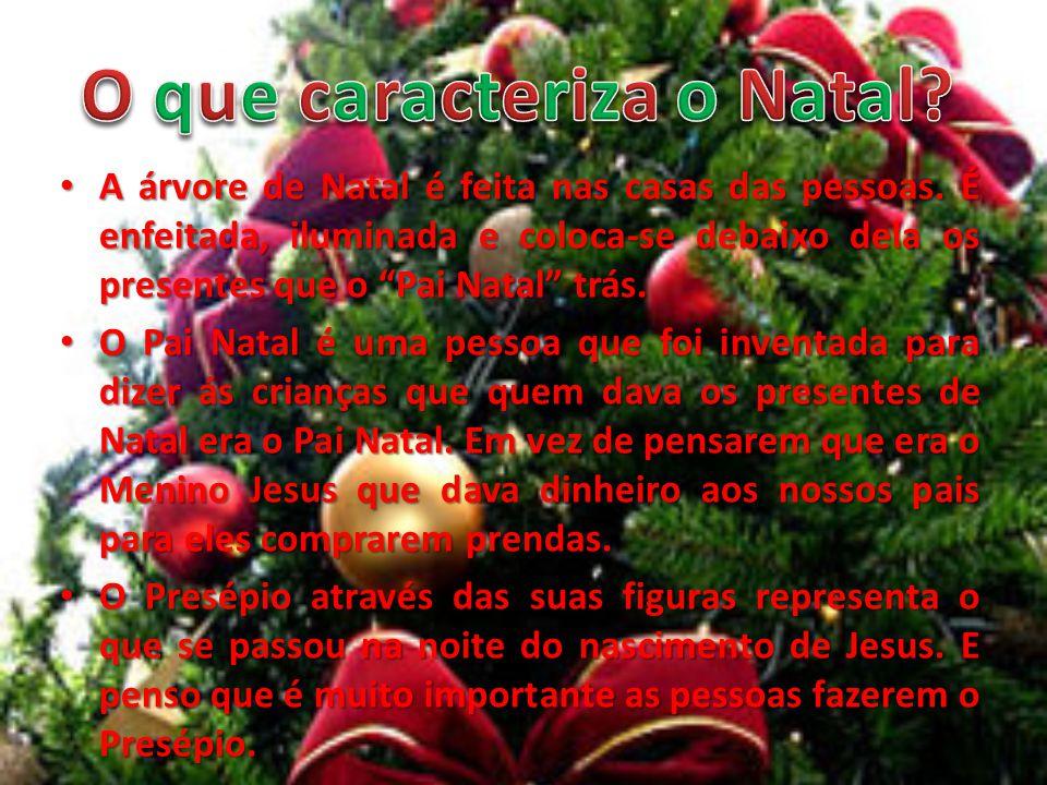 O que caracteriza o Natal