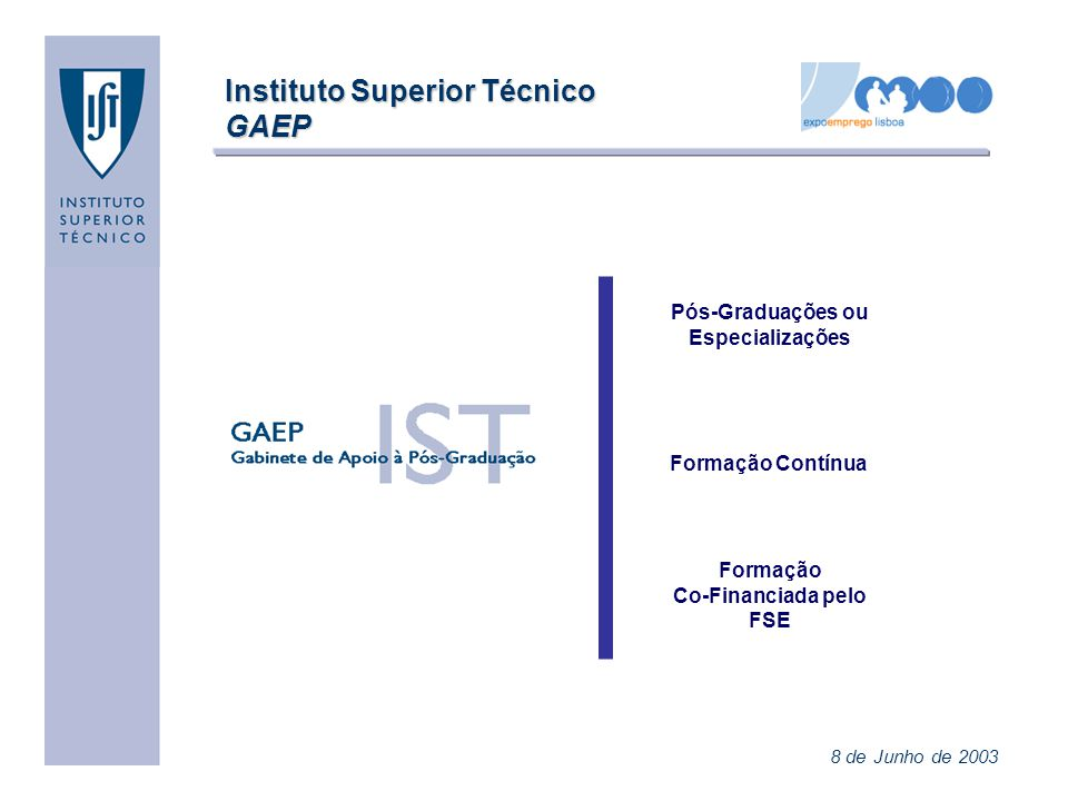 Instituto Superior Técnico GAEP