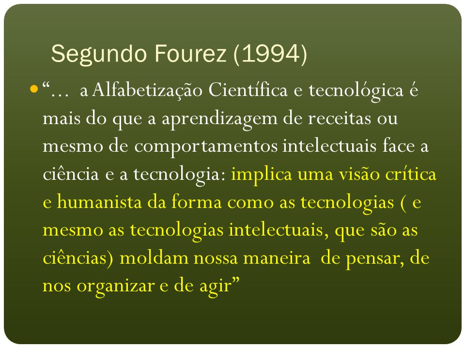 Segundo Fourez (1994)
