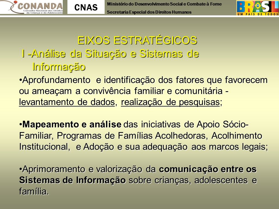 I -Análise da Situação e Sistemas de Informação