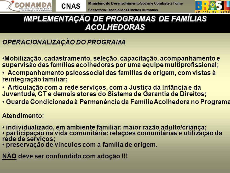 IMPLEMENTAÇÃO DE PROGRAMAS DE FAMÍLIAS ACOLHEDORAS