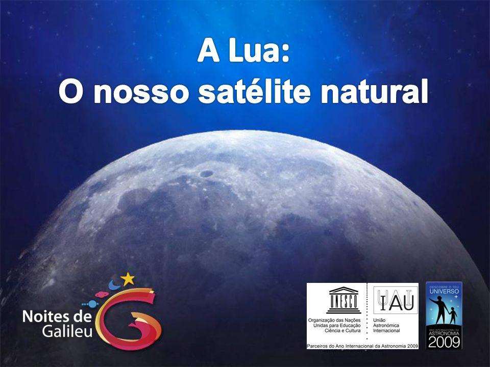 O nosso satélite natural