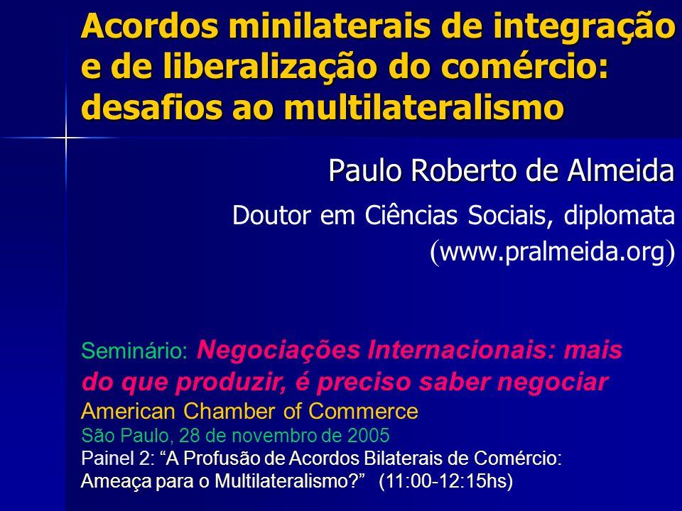 Acordos minilaterais de integração e de liberalização do comércio: desafios ao multilateralismo