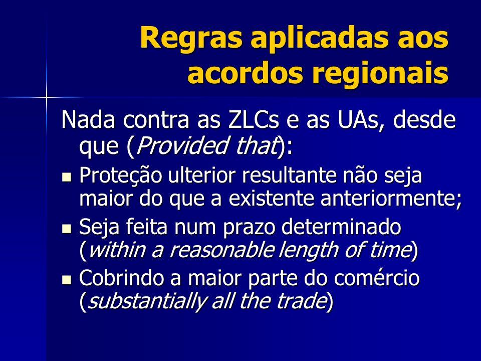Regras aplicadas aos acordos regionais