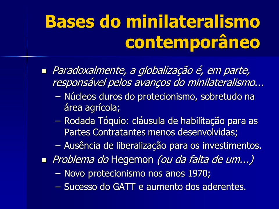 Bases do minilateralismo contemporâneo